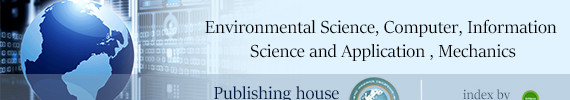 Conference --Environmental Science, Computer, Information Sciences and Application, Mechanics